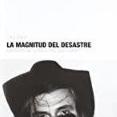 Libros: LA MAGNITUD DEL DESASTRE ORIOL LLOPIS. Lote 269674903