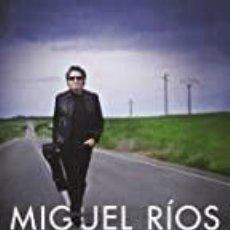 Libros: MIGUEL RIOS. COSAS QUE SIEMPRE QUISE CONTARTE. Lote 269677668