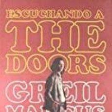 Libros: ESCUCHANDO A THE DOORS GREIL MARCUS. Lote 269677798