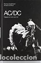 AC/DC HAGASE EL ROCK AND ROLL MURRAY ENGLEHEART (Libros Nuevos - Bellas Artes, ocio y coleccionismo - Música)