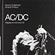 Libros: AC/DC HAGASE EL ROCK AND ROLL MURRAY ENGLEHEART. Lote 269678658