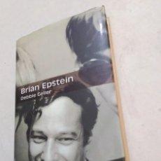 Libros: BRIAN EPSTEIN, DEBBIE GELLER, MANAGER DE THE BEATLES ( LIBRO EN CASTELLANO ). Lote 270186033