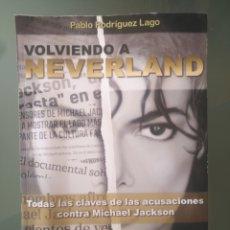 Libros: MICHAEL JACKSON. VOLVIENDO A NEVERLAND. Lote 272570638