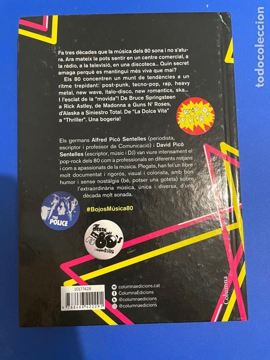 Libros: Bojos Per La Música Dels 80! (Catalán) Alfred / David Picó - ITALO DISCO BRUCE SPRINGSTEEN Columna - Foto 2 - 273728318