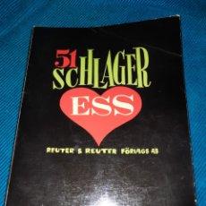 Libros: LIBRO CANCIONES Y PARTITURAS, 51 SCHLAGER ESS,REUTER & REUTER ,FORLAGAS 1971, SUECO. Lote 276093668