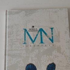 Libros: MÓNICA NARANJO - TARÁNTULA (ÚNICO). Lote 287086013