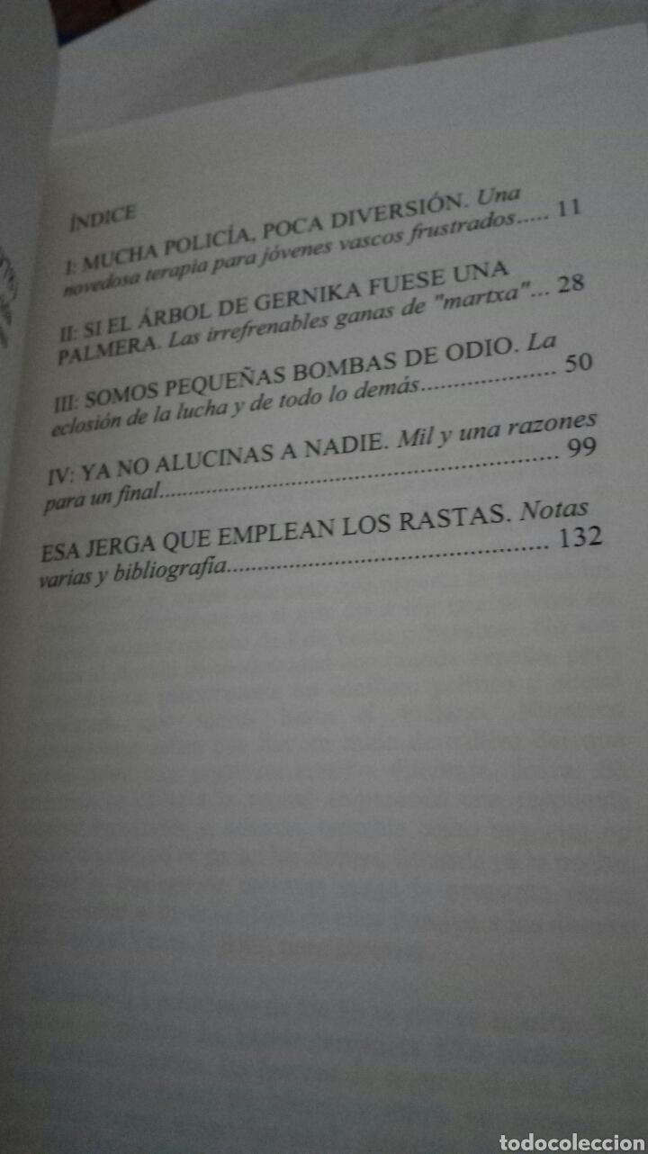 Libros: ROCK RADIKAL VASCO. LIBRO. AUTOEDICIÓN. JUAN PARDO LAGUNA. DEDICADO POR EL AUTOR. 2021 - Foto 3 - 287775313