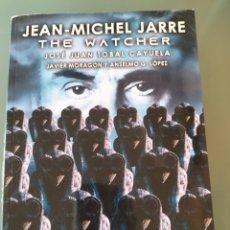 Libros: JEAN MICHEL JARRE. THE WATCHER. Lote 288000233