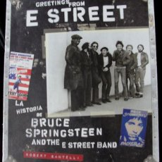 Libros: GREETINGS FROM E STREET - LA HISTORIA DE BRUCE SPRINGSTEEN AND THE E STREET BAND - PRECINTADO -. Lote 289517283