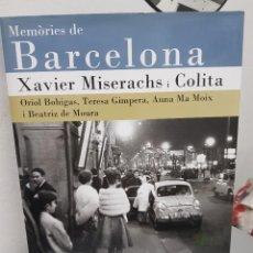 Libros: XAVIER MISERACHS I COLITA: FOTOGRAFIA- MEMORIES DE BARCELONA- BEATLES- TOTALMENTE NUEVO!. Lote 289612903
