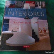 Libros: ATLAS ILUSTRADO DE INTERIORES LA CASA DESDE 1700 SUSAETA. Lote 289630883