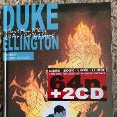 Libros: DUKE ELLINGTON (COMIC 64 PAG + 2 CDS) TAPA DURA NUEVO Y PRECINTADO. Lote 290463238