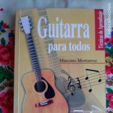 Libros: GUITARRA PARA TODOS (TÉCNICAS DE APRENDIZAJE) - MONTARESE, MASSIMO. Lote 292408728