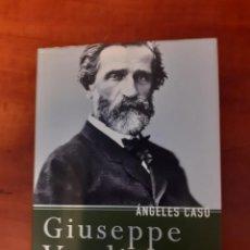 Libros: ANGELES CASO: GIUSEPPE VERDI. Lote 297057253