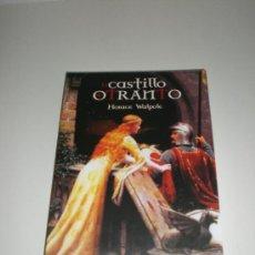 Libros: EL CASTILLO DE OTRANTO - HORACE WALPOLE - 23 ESCALONES. Lote 29860569