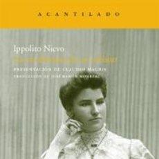 Libros: LAS CONFESIONES DE UN ITALIANO IPPOLITO NIEVO GASTOS DE ENVIO GRATIS ACANTILADO. Lote 41350635