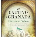 Libros: NARRATIVA. NOVELA. EL CAUTIVO DE GRANADA - MARCELIANO GALIANO RUBIO (BOLSILLO). Lote 105094962