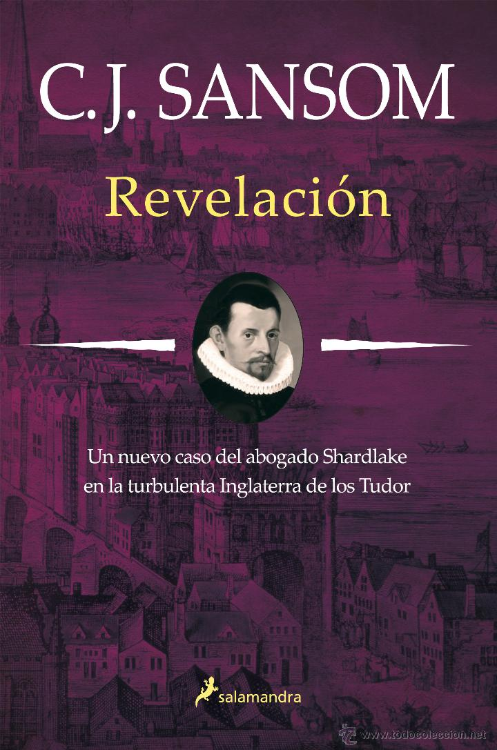 NARRATIVA. HISTORIA. REVELACIÓN - C. J. SANSOM (CARTONÉ) (Libros Nuevos - Narrativa - Novela Histórica)