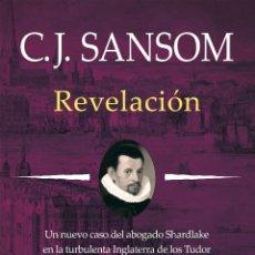Libros: NARRATIVA. HISTORIA. REVELACIÓN - C. J. SANSOM (CARTONÉ). Lote 44098303