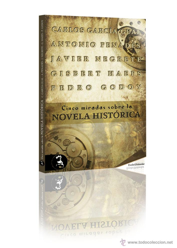 NARRATIVA. HISTORIA. CINCO MIRADAS SOBRE LA NOVELA HISTÓRICA - VARIOS AUTORES (Libros Nuevos - Narrativa - Novela Histórica)