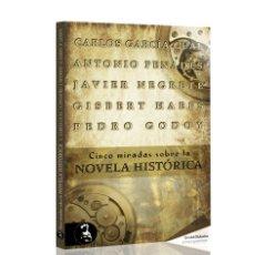 Libros: NARRATIVA. HISTORIA. CINCO MIRADAS SOBRE LA NOVELA HISTÓRICA - VARIOS AUTORES. Lote 44103265