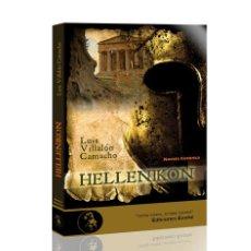 Libros: NARRATIVA. HISTORIA. HELLENIKON - LUIS VILLALÓN CAMACHO. Lote 44103479