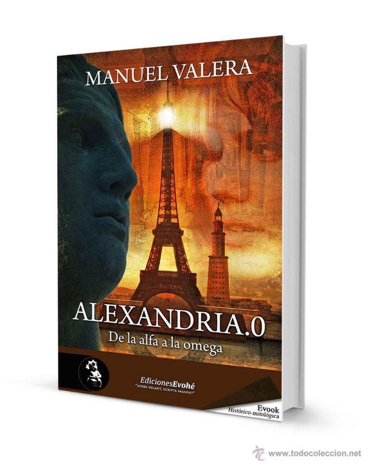 NARRATIVA. HISTORIA. ALEXANDRIA.0 - MANUEL VALERA (Libros Nuevos - Narrativa - Novela Histórica)