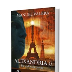 Libros: NARRATIVA. HISTORIA. ALEXANDRIA.0 - MANUEL VALERA. Lote 44109001