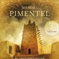 Libros: NARRATIVA. HISTORIA. EL ARQUITECTO DE TOMBUCTÚ - MANUEL PIMENTEL SILES (CARTONÉ). Lote 44144321