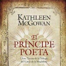 Libros: NARRATIVA. HISTORIA. EL PRÍNCIPE POETA - KATHLEEN MCGOWAN. Lote 44145630