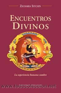 NARRATIVA. HISTORIA. ENCUENTROS DIVINOS - ZECHARIA SITCHIN (Libros Nuevos - Narrativa - Novela Histórica)