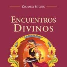 Libros: NARRATIVA. HISTORIA. ENCUENTROS DIVINOS - ZECHARIA SITCHIN. Lote 50327472