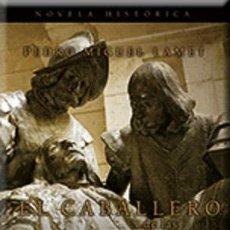 Libros: NARRATIVA. HISTORIA. EL CABALLERO DE LAS DOS BANDERAS. IGNACIO DE LOYOLA - PEDRO MIGUEL LAMET. Lote 44166117