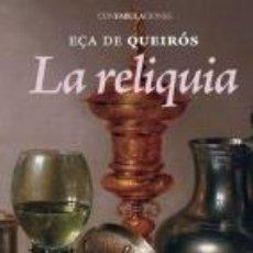 Libros: NARRATIVA. HISTORIA. LA RELIQUIA - EÇA DE QUEIRÓS. Lote 44208396
