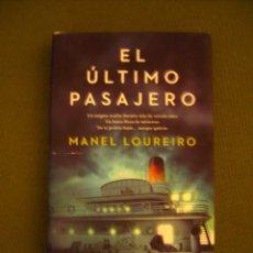 Libros: EL ULTIMO PASAJERO,DE MANEL LOUREIRO.. Lote 47653167
