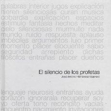 Libros: EL SILENCIO DE LOS PROFETAS - JOSE ANTONIO HERNANDEZ GUERRERO -J. ANTONIO HERNANDEZ. - MUNDI-494. Lote 47934887