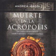 Libros: MUERTE EN LA ACROPOLIS - ANDREA MAGGI - DUOMO EDITORIAL, 2015. Lote 48348174
