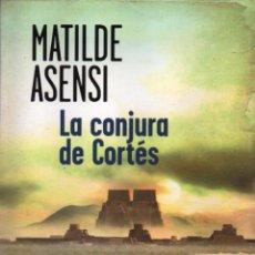 Libros: LA CONJURA DE CORTES DE MATILDE ASENSI - BOOKET, PLANETA, 2014 (NUEVO). Lote 121899087