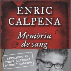 Libros: MEMORIA DE SANG DE ENRIC CALPENA - EDICIONES B, 2014 (NUEVO). Lote 51777991