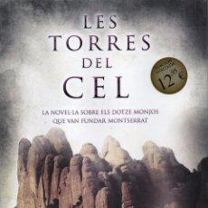 Libros: LES TORRES DEL CEL DE COIA VALLS - EDICIONES B, 2014 (NUEVO). Lote 51779099