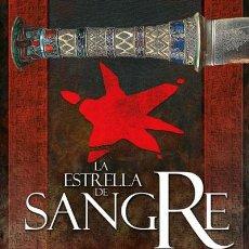 Libros: NARRATIVA. HISTORIA. LA ESTRELLA DE SANGRE - NICHOLAS GUILD. Lote 52718515