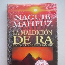 Libros: LA MALDICION DE RA - KEOPS Y LA GRAN PIRAMIDE - NAGUIB MAHFUZ - PRECINTADO.. Lote 53159426