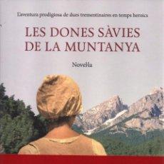 Libros: LES DONES SAVIES DE LA MUNTANYA DE DAVID MARTI - EDICIONS 62, 2014 (NUEVO). Lote 53703680
