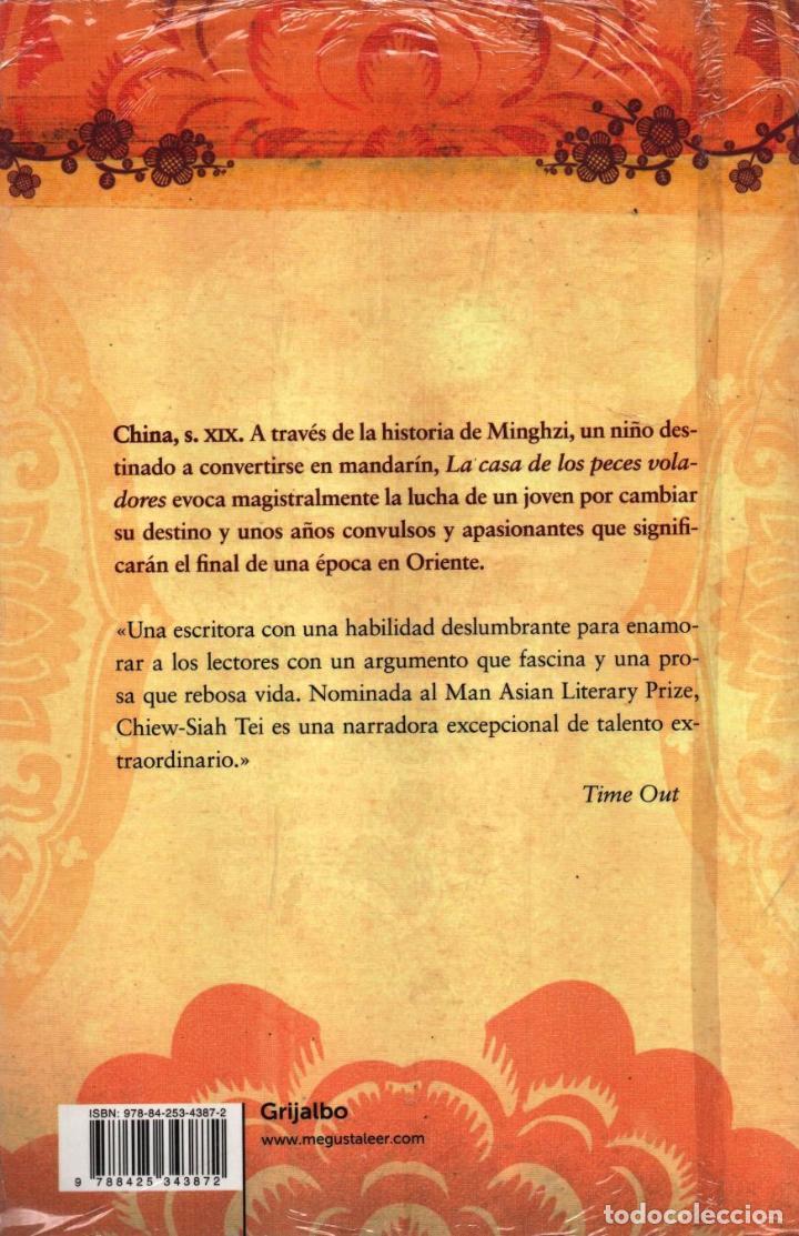 Libros: LA CASA DE LOS PECES VOLADORES de CHIEW-SIAH TEI - GRIJALBO (PRECINTADO) - Foto 2 - 73519163