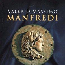 Libros: LA TUMBA DE ALEJANDRO DE VALERIO MASSIMO MANFREDI - PENGUIN RANDOM HOUSE, 2015 (NUEVO). Lote 75229359