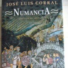Libros: NUMANCIA - JOSÉ LUIS CORRAL. Lote 75673403