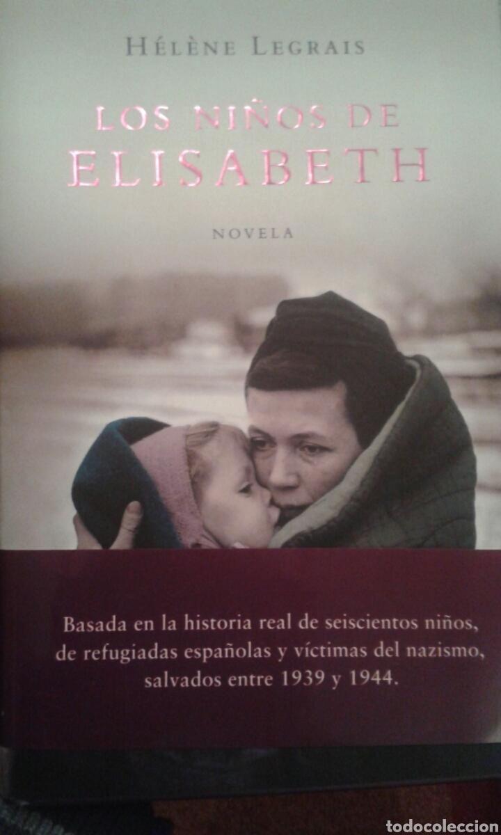 LOS NIÑOS DE ELISABETH. HÉLÈNE LEGRAIS (Libros Nuevos - Narrativa - Novela Histórica)