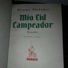 Libros: MIO CID CAMPEADOR HAZAÑA VICENTE HUIDOBRO. Lote 79332871