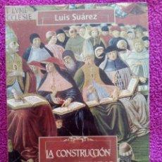 Libros: LA CONSTRUCCION DE LA CRISTIANDAD EUROPEA. Lote 79626961