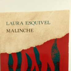 Libros: MALINCHE, DE LAURA ESQUIVEL.. Lote 83563559